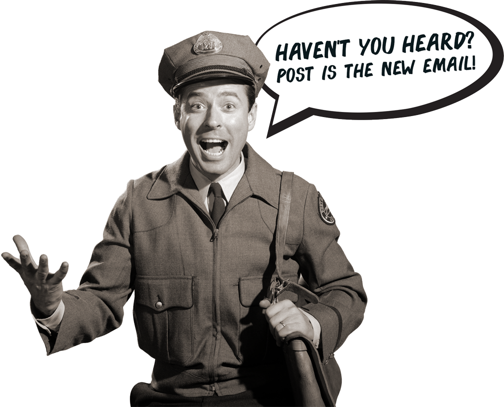 Haven't you heard post is the new email
